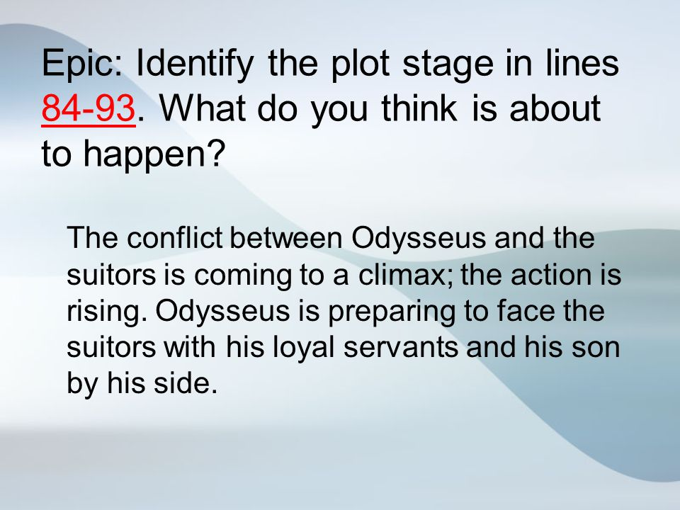 Epic: Identify the plot stage in lines 84-93