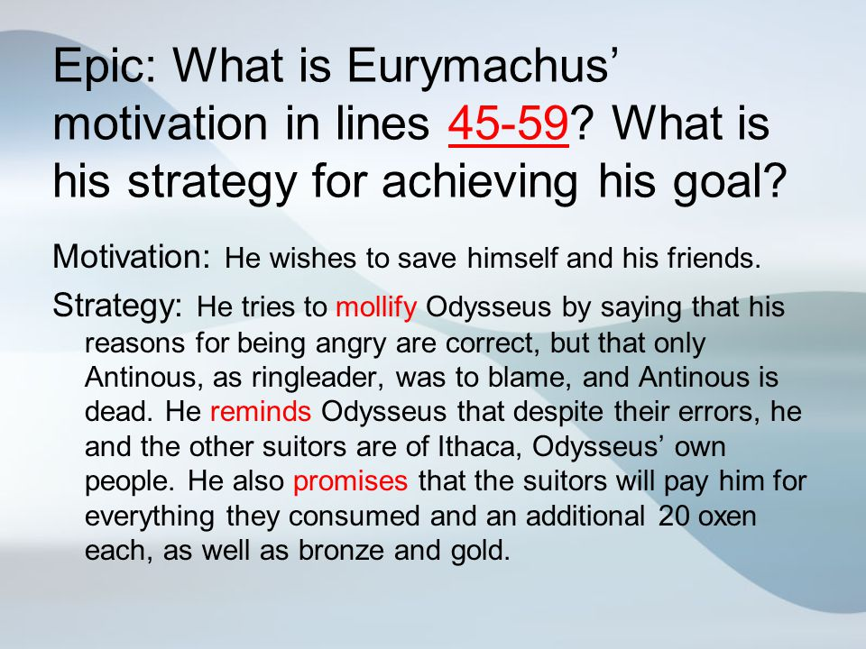 Epic: What is Eurymachus' motivation in lines 45-59