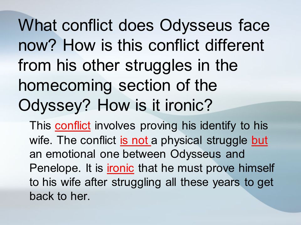 What conflict does Odysseus face now
