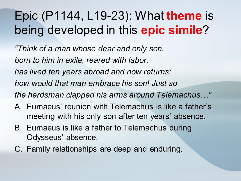 Epic (P1144, L19-23): What theme is being developed in this epic simile