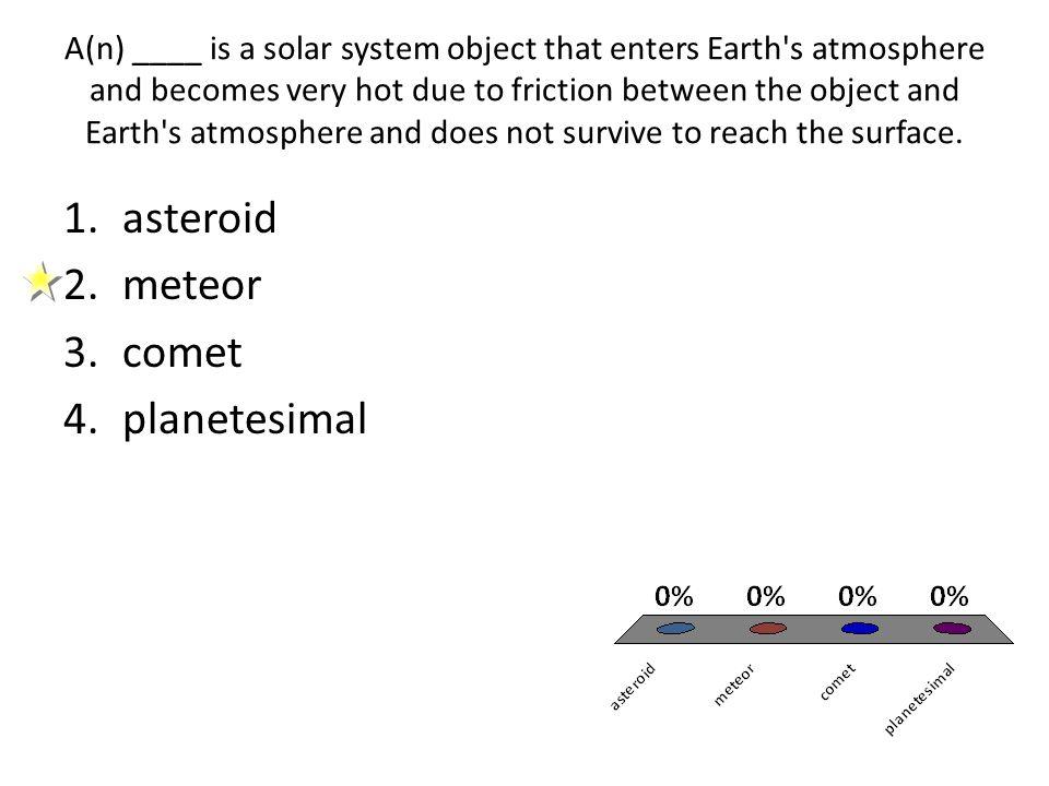 asteroid meteor comet planetesimal