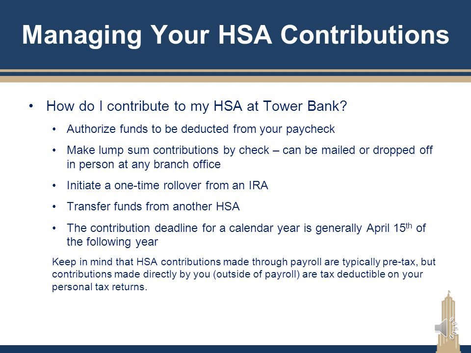 Managing Your HSA Contributions