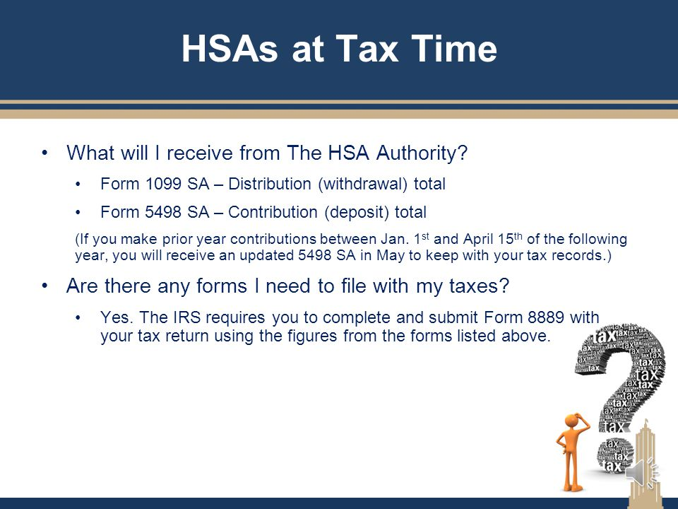 HSAs at Tax Time What will I receive from The HSA Authority