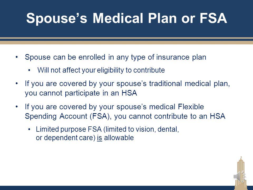 Spouse's Medical Plan or FSA
