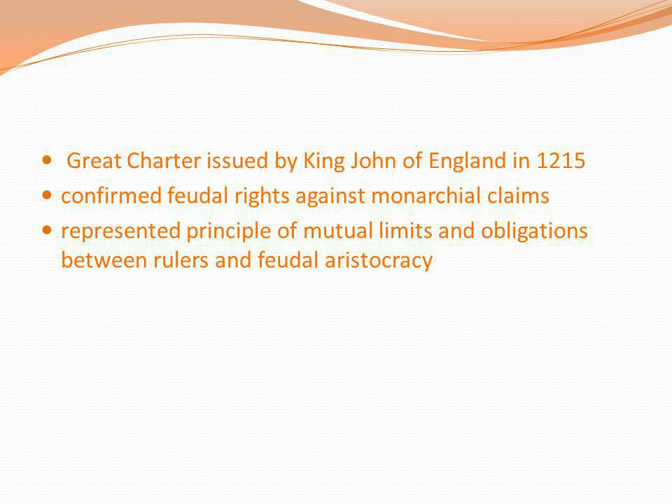 Great Charter issued by King John of England in 1215
