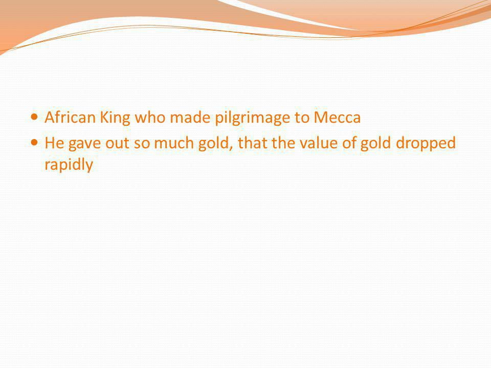 African King who made pilgrimage to Mecca