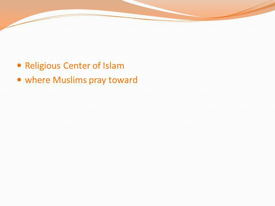Religious Center of Islam