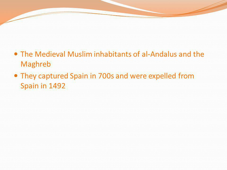 The Medieval Muslim inhabitants of al-Andalus and the Maghreb