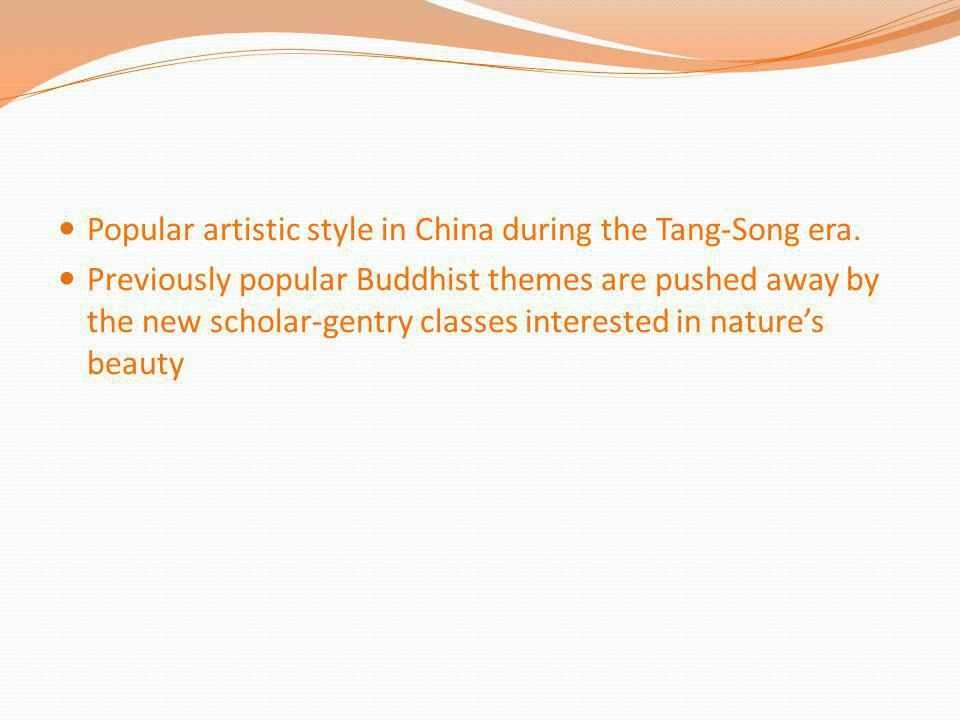 Popular artistic style in China during the Tang-Song era.