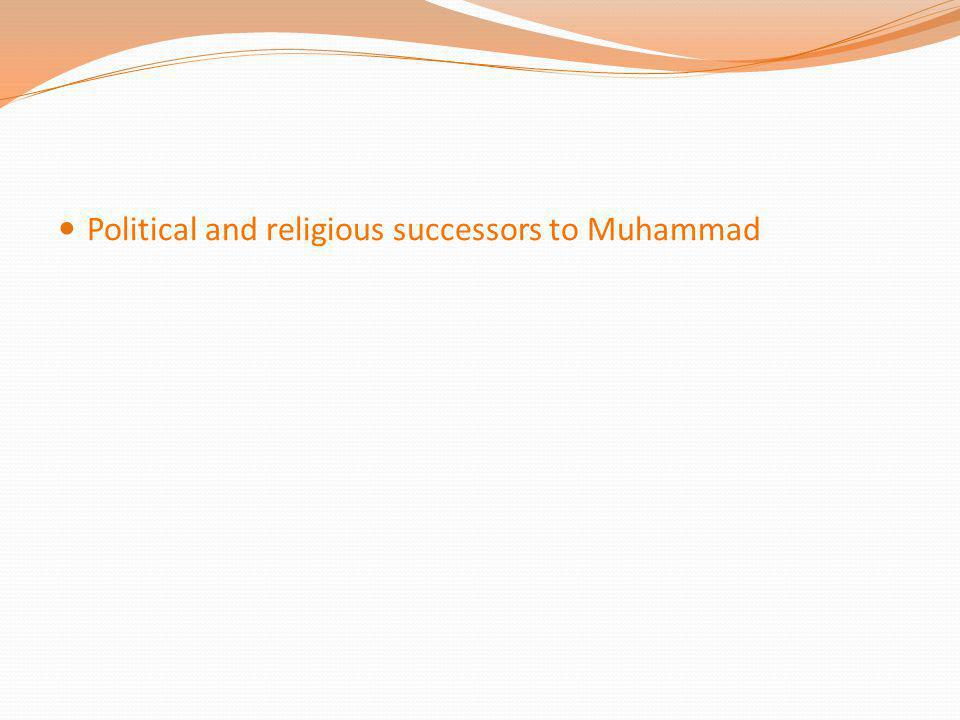 Political and religious successors to Muhammad