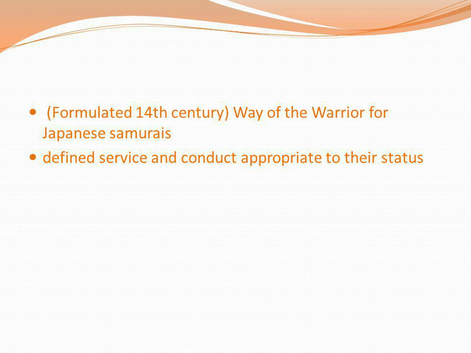 (Formulated 14th century) Way of the Warrior for Japanese samurais