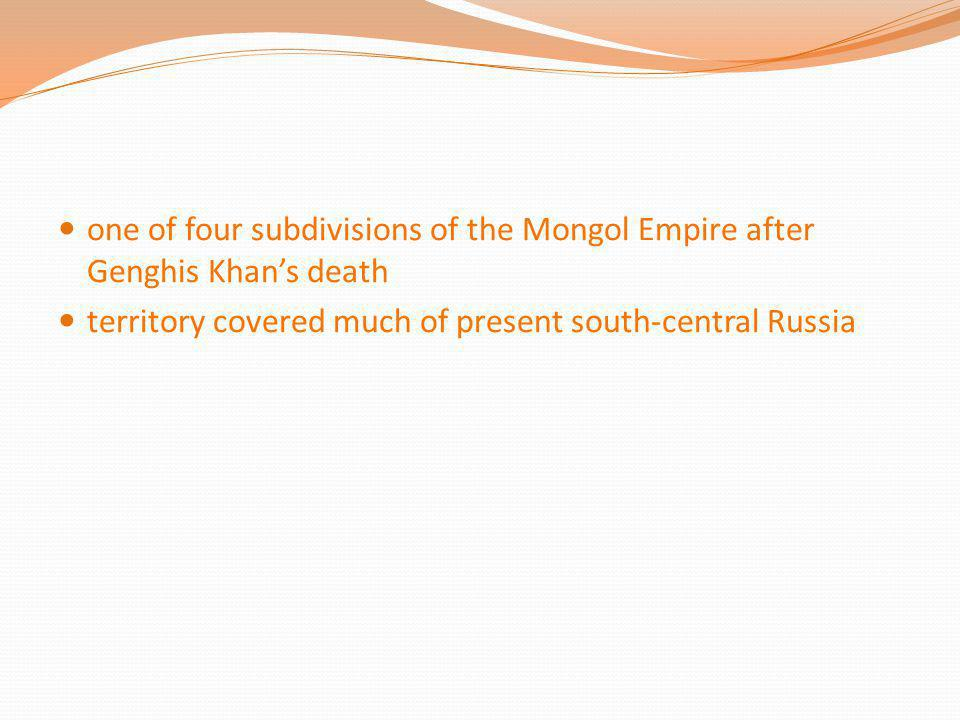 one of four subdivisions of the Mongol Empire after Genghis Khan's death