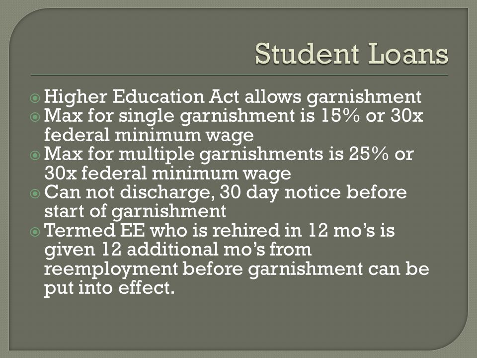 Student Loans Higher Education Act allows garnishment