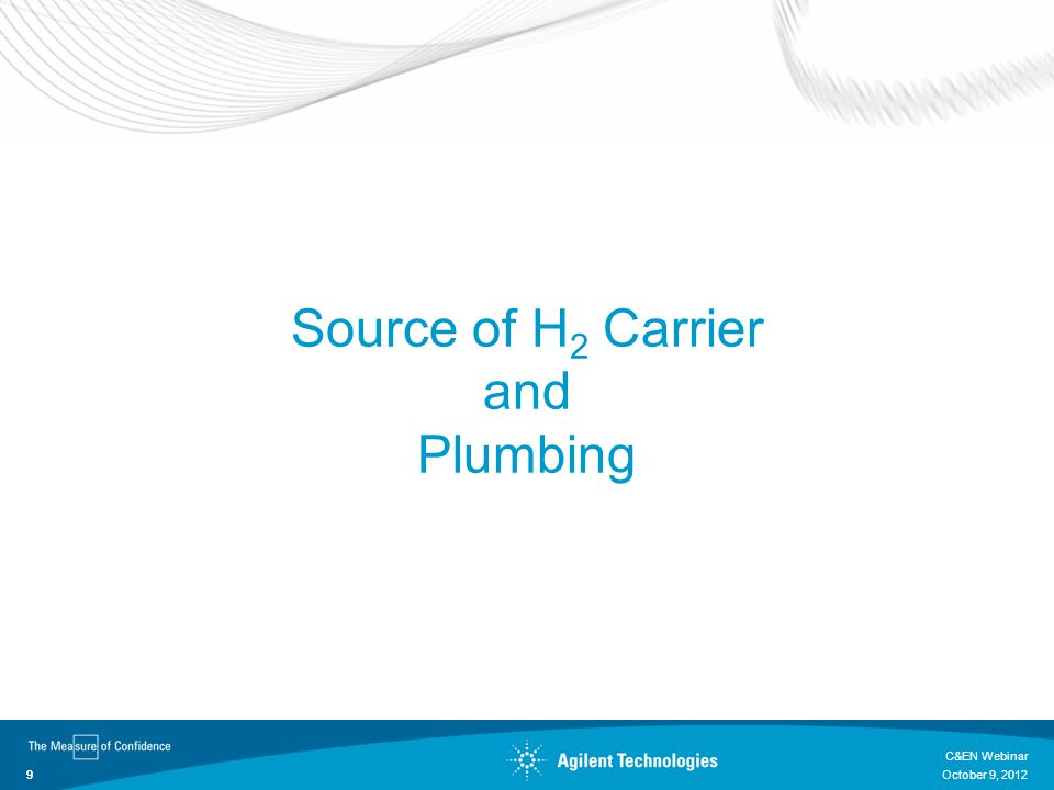 Source of H2 Carrier and Plumbing C&EN Webinar October 9, 2012
