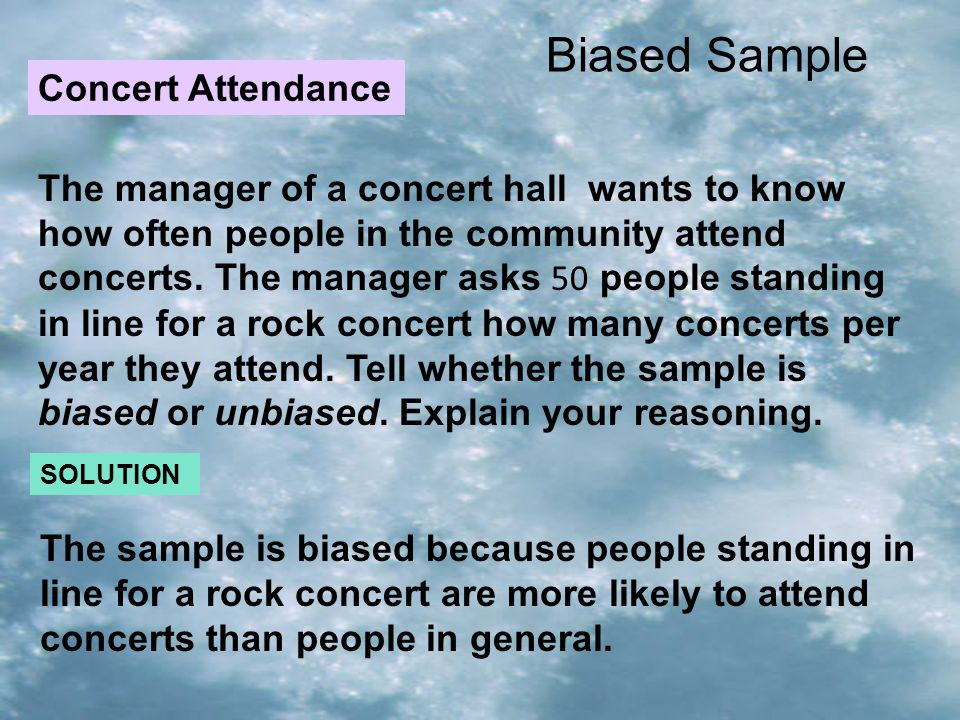 Biased Sample Concert Attendance