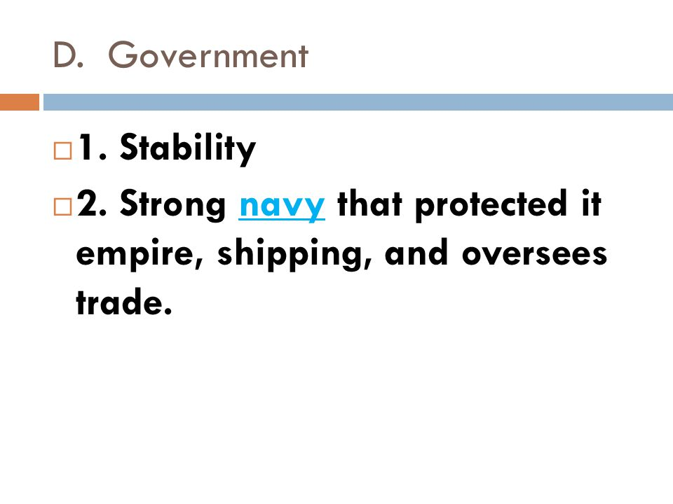 D. Government 1. Stability. 2.