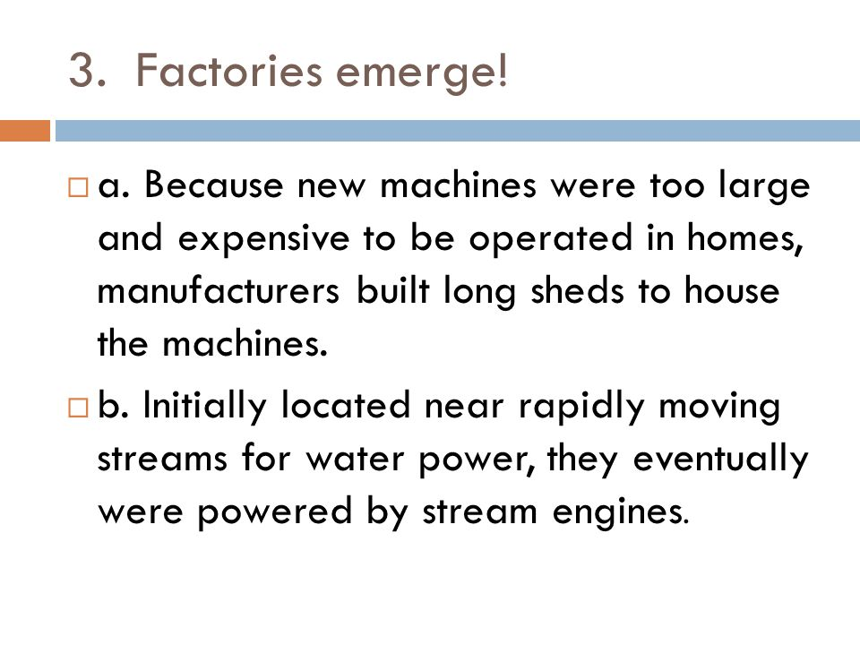 3. Factories emerge!