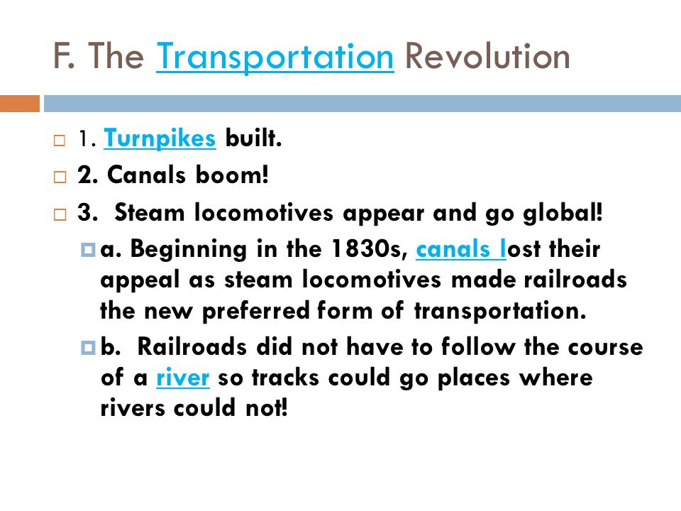 F. The Transportation Revolution