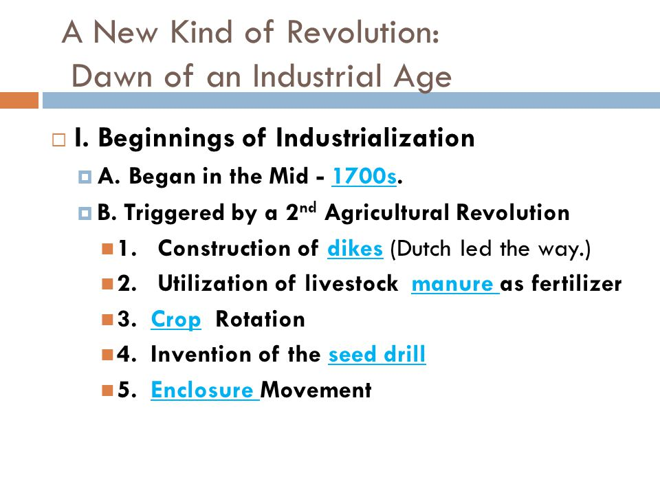 A New Kind of Revolution: Dawn of an Industrial Age