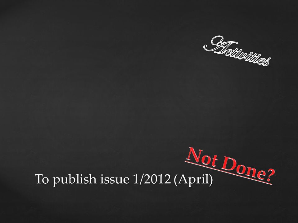 To publish issue 1/2012 (April)