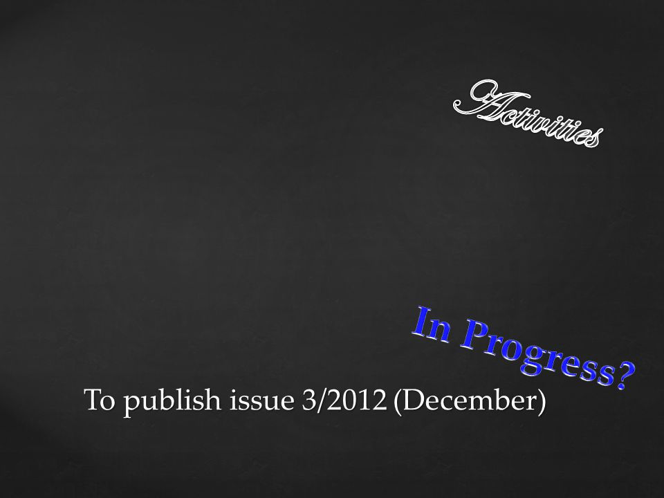 To publish issue 3/2012 (December)