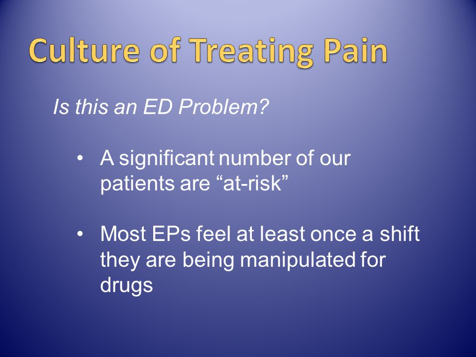 Culture of Treating Pain