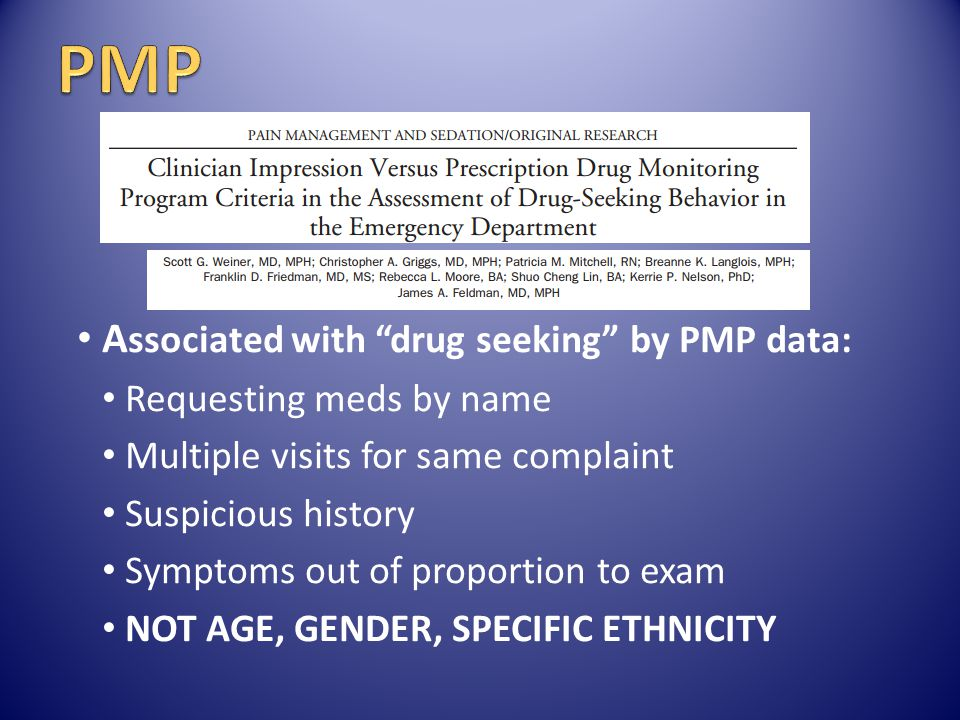 PMP Associated with drug seeking by PMP data:
