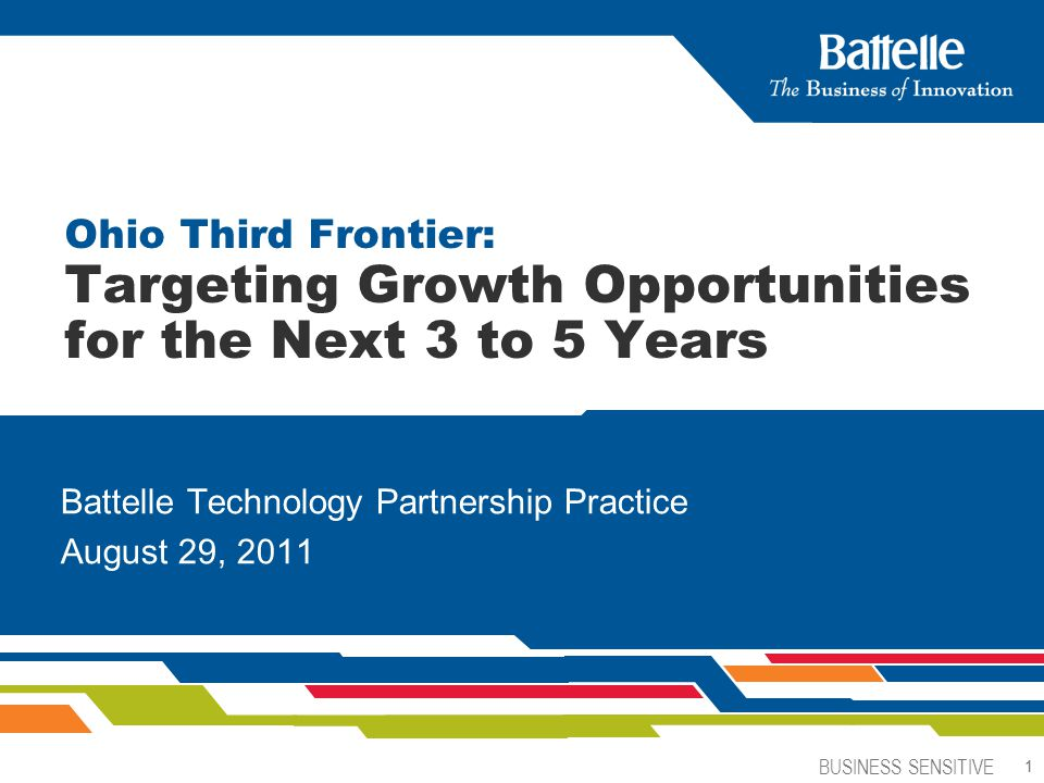 Ohio Third Frontier: Targeting Growth Opportunities for the Next 3 to 5 Years
