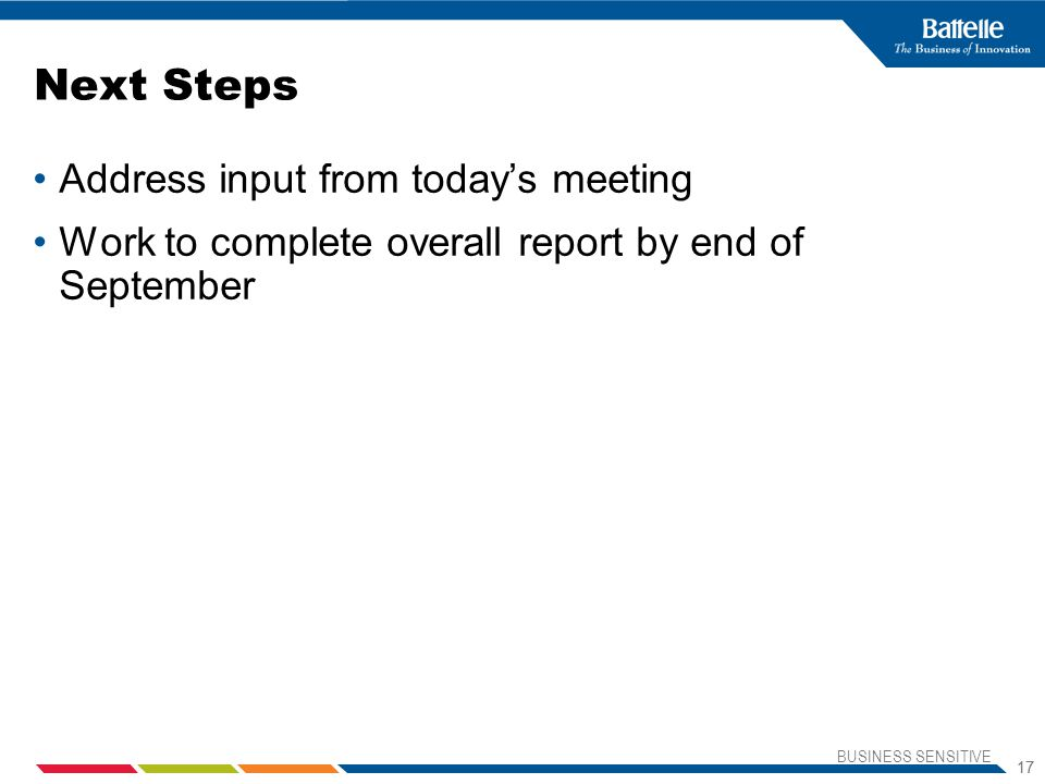 Next Steps Address input from today's meeting