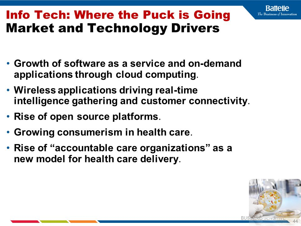 Info Tech: Where the Puck is Going Market and Technology Drivers