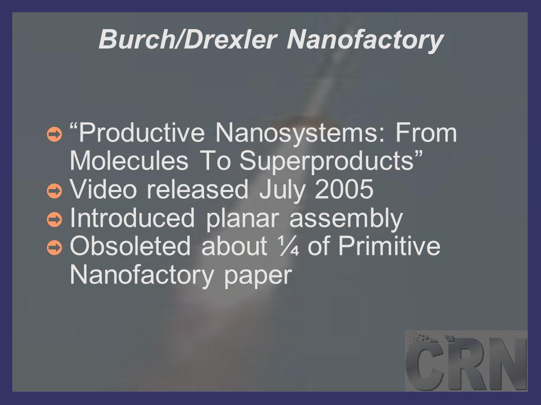 Burch/Drexler Nanofactory