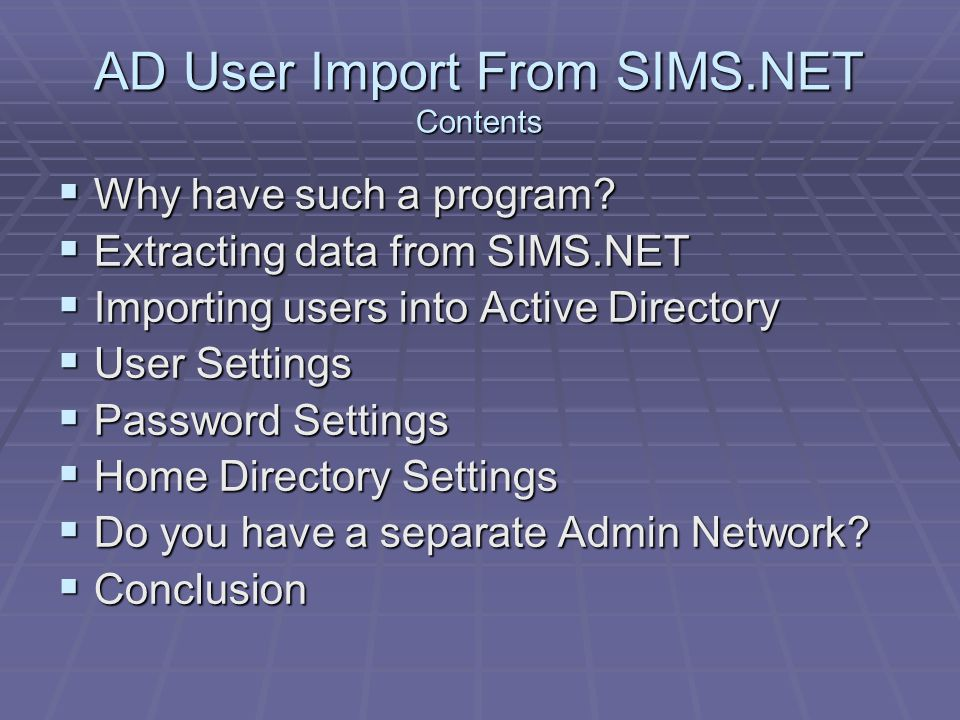 AD User Import From SIMS.NET Contents