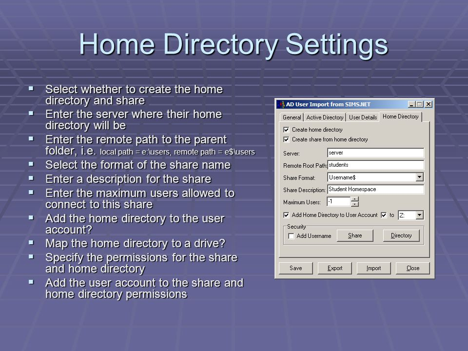 Home Directory Settings