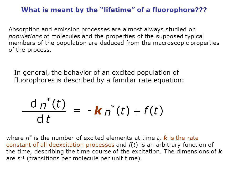 k What is meant by the lifetime of a fluorophore
