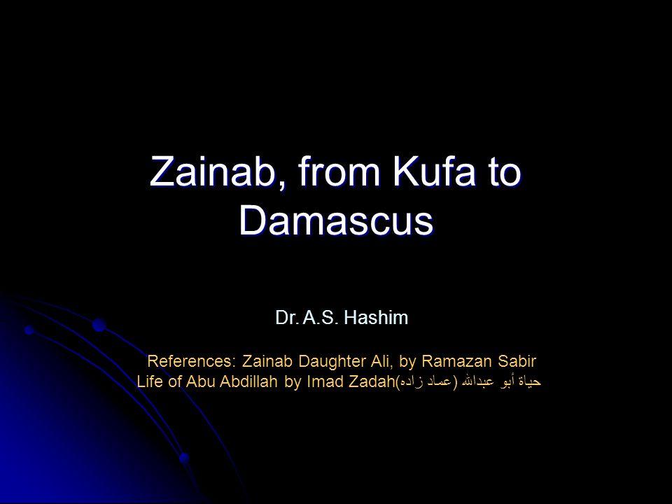 Zainab, from Kufa to Damascus