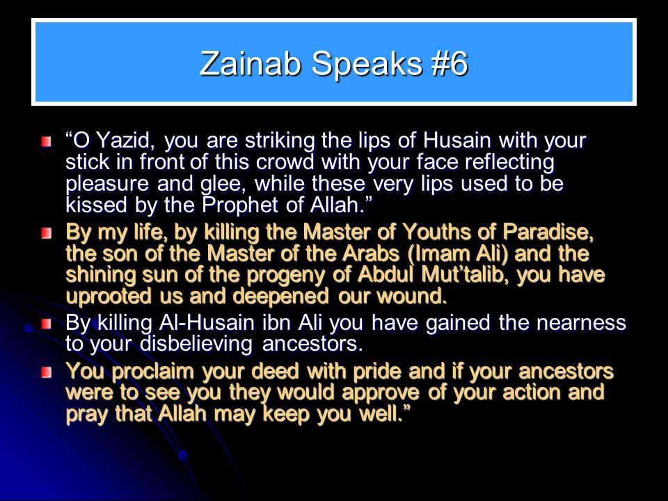 Zainab Speaks #6