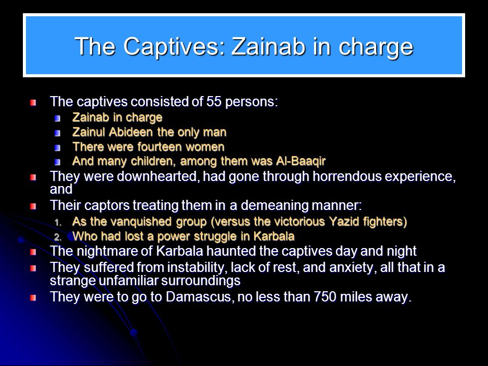 The Captives: Zainab in charge