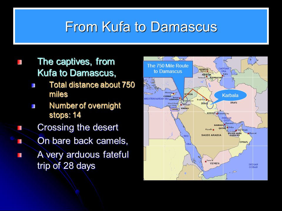 The 750 Mile Route to Damascus