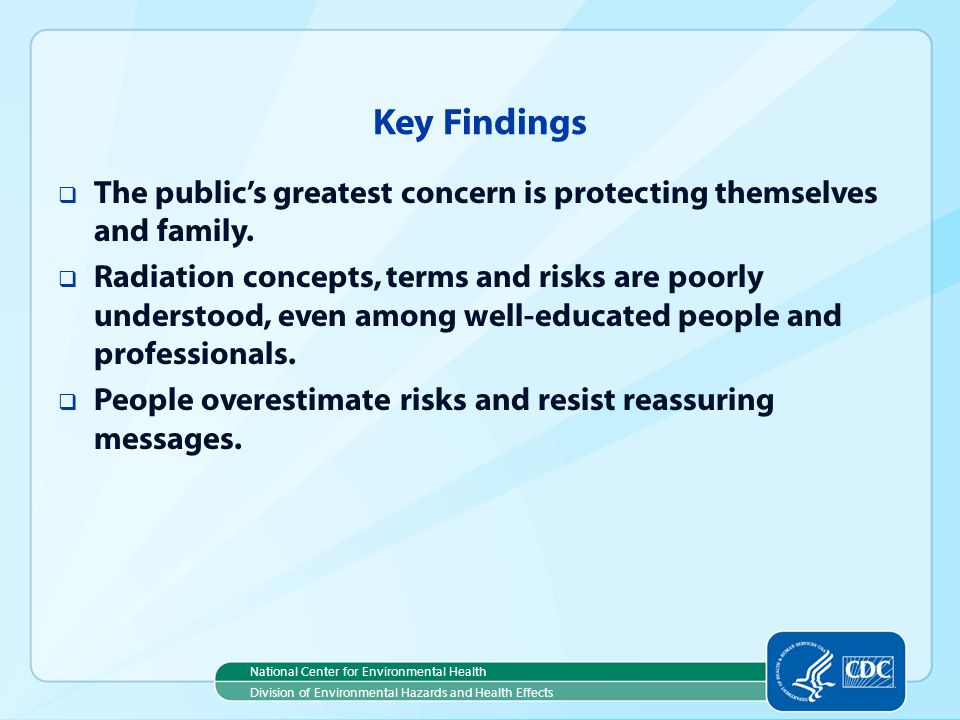 Key Findings The public's greatest concern is protecting themselves and family.