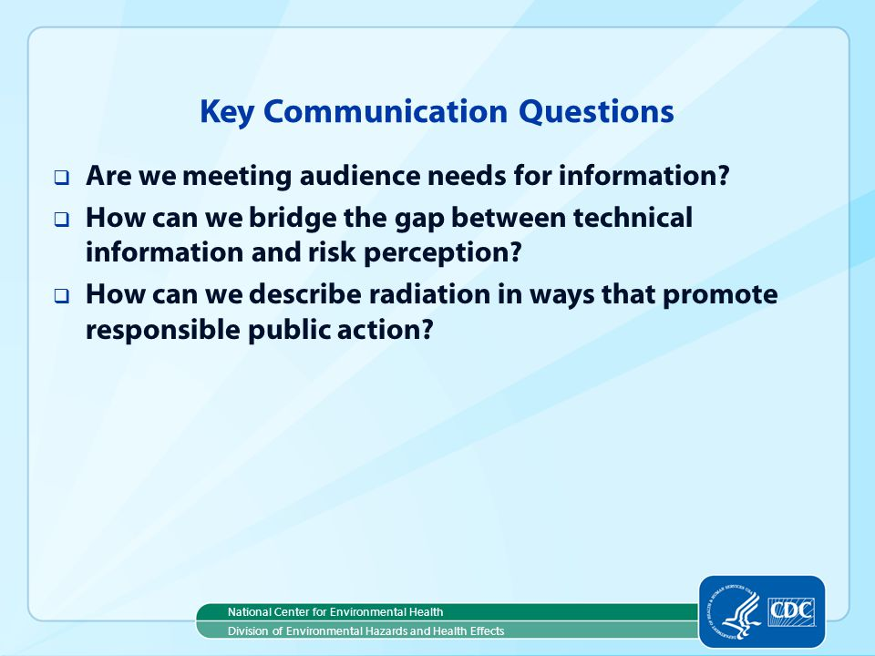 Key Communication Questions