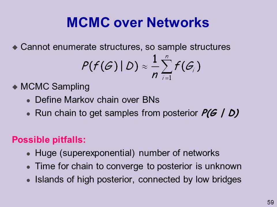 MCMC over Networks Cannot enumerate structures, so sample structures