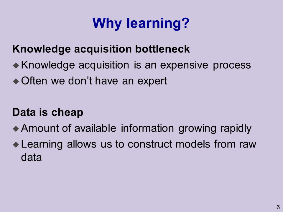 Why learning Knowledge acquisition bottleneck