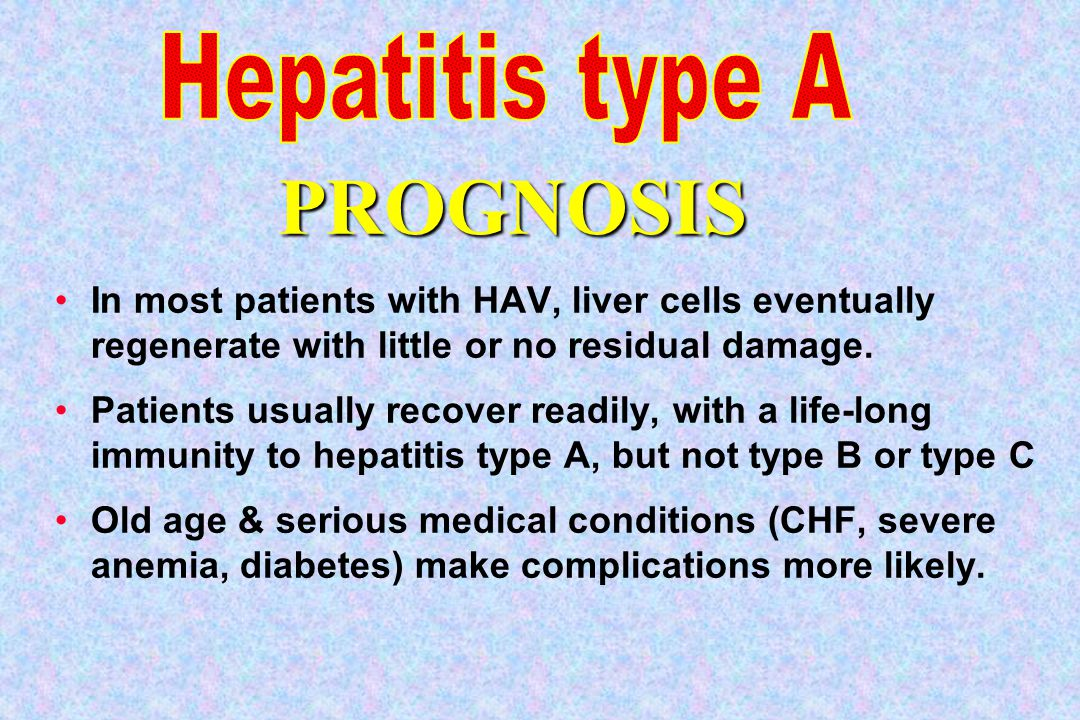 PROGNOSIS Hepatitis type A