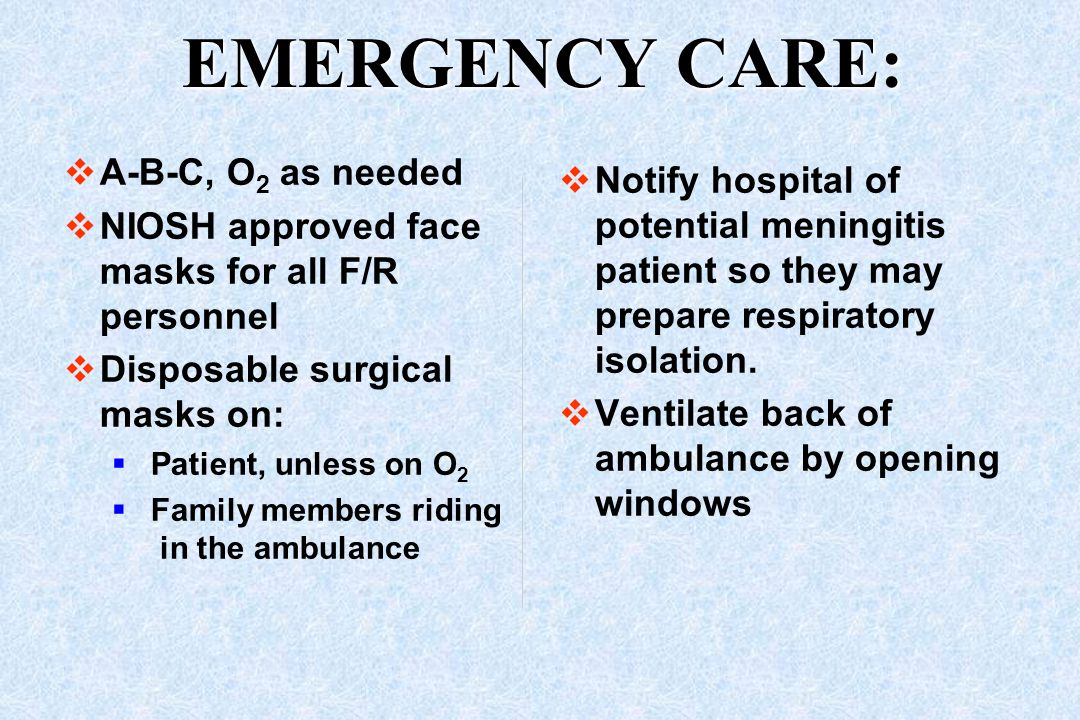 EMERGENCY CARE: A-B-C, O2 as needed