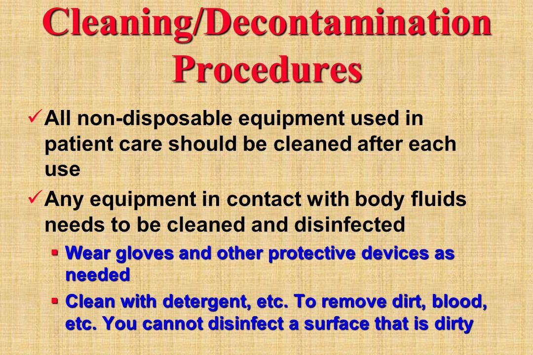 Cleaning/Decontamination Procedures