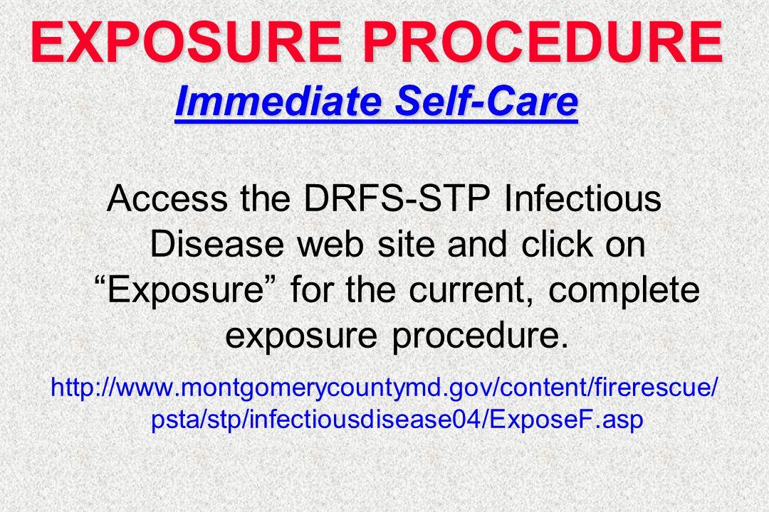 EXPOSURE PROCEDURE Immediate Self-Care