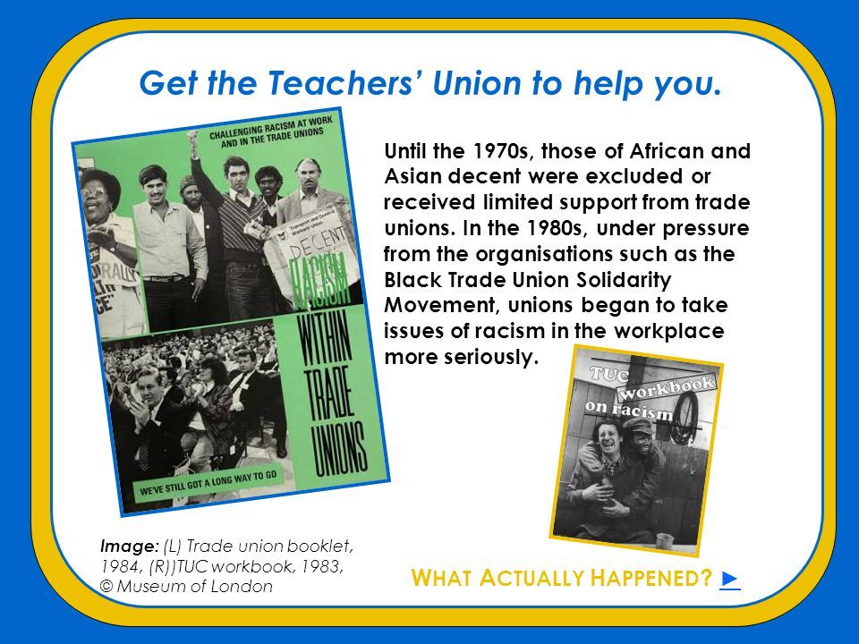 Get the Teachers' Union to help you.