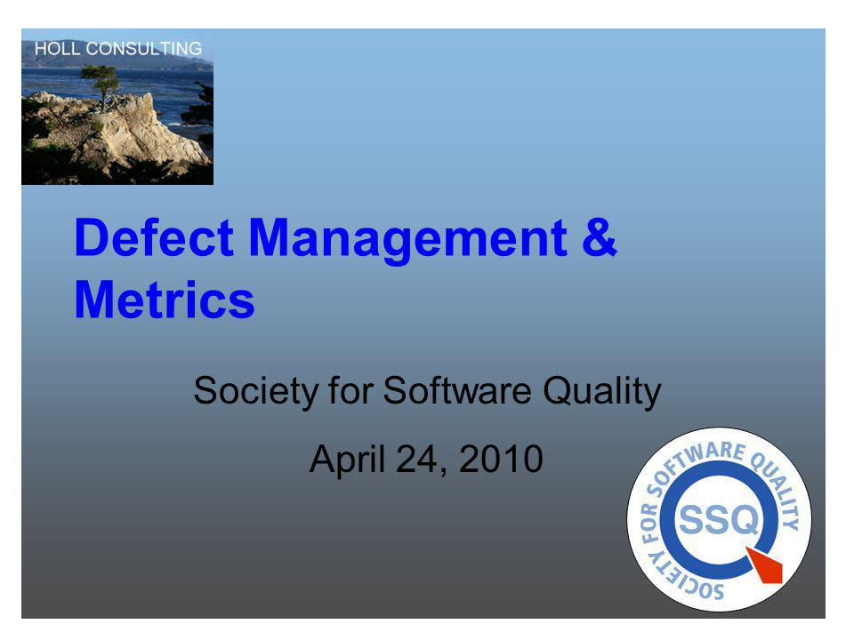 Defect Management & Metrics