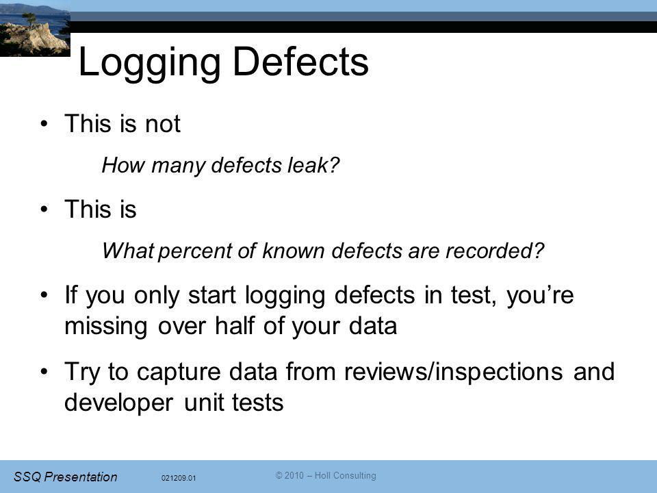 Logging Defects This is not This is