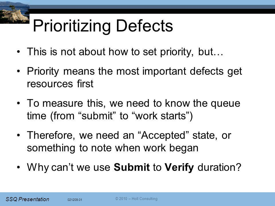 Prioritizing Defects This is not about how to set priority, but…